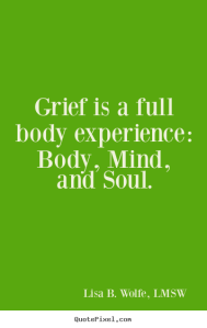 grief a full body experience
