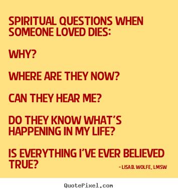 Spiritual Questions...