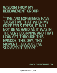wisdom from bereavement group